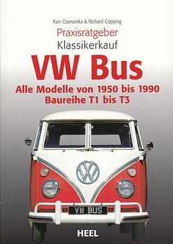 Cservenka-VW-Bus-alle-Modelle-1950-90-T1-T2-amp-T3-Praxisratgeber-Klassikerkauf