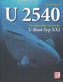 Wetzel u2540 der legend re deutsche u boot typ xxi uboot for Deutsches u boot typ xxi mit interieur