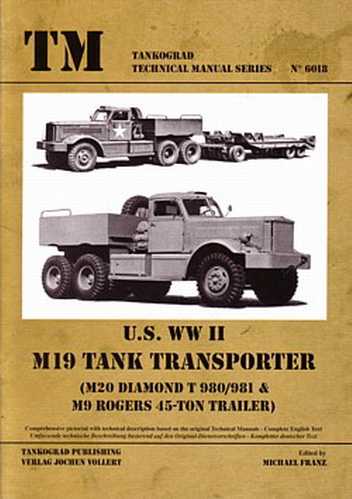 tankograd 6018 u s ww 2 m19 tank transporteur chars t l porteur neuf ebay. Black Bedroom Furniture Sets. Home Design Ideas