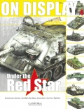 Soviet WWII vehicles: Under the Red Star - On Display Vol. 4