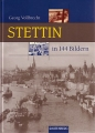 Georg Vollbrecht: Stettin in 144 Bildern