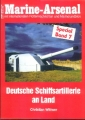 C. Wittwer: Marine Arsenal - Deutsche Schiffsartillerie an Land