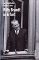 Jan Schönfelder & Rainer Erices: Willy Brandt in Erfurt