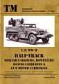 U.S. WWII Half-Track Mortar Carriers, Howitzers, Motor Carriages