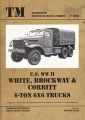 U.S. WW II - White, Brockway & Corbitt 6-ton 6X6 Trucks