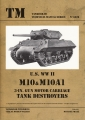 U.S. WW II M10 & M10A1 3-IN. Gun Motor Carriage Tank-Destroyers