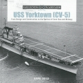 USS Yorktown (CV-5) - From Design and Construction to the ...