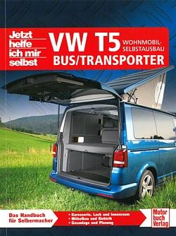 vw bus transporter t5 wohnmobil campingbus selbstausbau. Black Bedroom Furniture Sets. Home Design Ideas