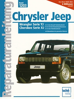 CHRYSLER JEEP, Wrangler Cherokee XJ Reparaturanleitung Reparatur ...
