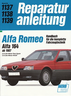 alfa romeo 164 ab1987 reparaturanleitung reparatur buch. Black Bedroom Furniture Sets. Home Design Ideas
