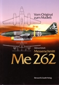 H. Erfurth: Vom Original zum Modell: Messerschmitt Me 262
