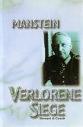Erich von Manstein: Verlorene Siege
