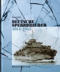Peter Arndt & Dieter Jung: Deutsche Sperrbrecher 1914-1945