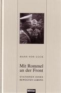 Hans von Luck: Mit Rommel an der Front