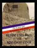 Libor Vitez: Ruhm und Fall der Maginot-Linie
