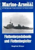 Breyer: Marine Arsenal - Flottentorpedoboote & Flottenbegleiter