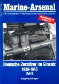 Siegfried Breyer: Marine Arsenal - Deutsche Zerstörer im Einsatz