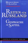 Heinrich Jordis von Lohausen: Reiten für Rußland