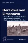 Georg Reichlin-Meldegg: Der Löwe von Limanowa