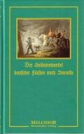Fr. Kapp: Der Soldatenhandel deutscher Fürsten nach Amerika