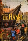 Heinz Stoob: Die Hanse