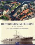 Kliem: Die Stadt Emden und die Marine 16. bis 21. Jahrhundert