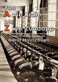 Horst Hinrichsen: Von A wie Ardie bis Z wie Zündapp