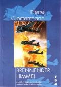 Pierre Clostermann: Brennender Himmel