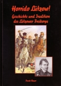 Frank Bauer: Horrido Lützow!