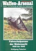 Fleischer: Waffen-Arsenal - Fahrschulpanzer der Wehrmacht