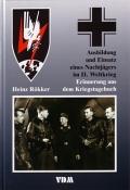 H. Rökker: Ausbildung und Einsatz eines Nachtjägers im II. WK