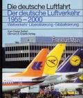 Der deutsche Luftverkehr 1955-2000