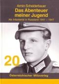 Armin Scheiderbauer: Das Abenteuer meiner Jugend