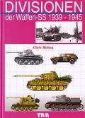 Chris Bishop: Divisionen der Waffen-SS 1939-1945