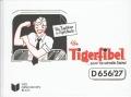 Die Tigerfibel....sooo ne schnelle Sache
