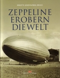 Brigitte Kazenwadel-Drews: Zeppeline erobern die Welt