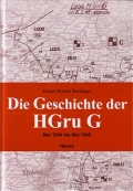 Dieter Robert Bettinger: Die Geschichte der Hgru G