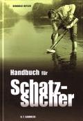 Reinhold Ostler: Handbuch für Schatzsucher