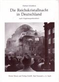 Die Reichskristallnacht in Deutschland nach Augenzeugenberichten