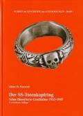 Der Totenkopfring - Seine illustrierte Geschichte 1933-1945