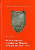 Die nichttragbaren Medaillen und Plaketten der Luftwaffe 1935-45