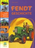 Fendt Geschichte - Das Beste aus der Fendt-Werbung 1930-heute
