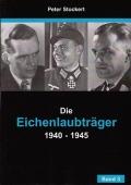 Die Eichenlaubträger 1940-1945, Band 3