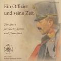 Ein Offizier und seine Zeit - Ein Leben für Gott, Kaiser und ...