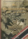 Das Kriegsverdienstkreuz 2. Klasse mit Schwertern