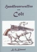 Die Handfeuerwaffen von Colt