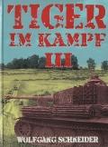 Tiger im Kampf - Band III