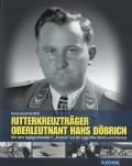Ritterkreuzträger Oberleutnant Hans Döbrich