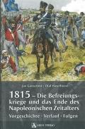 1815 - Die Befreiungskriege und das Ende des Napoleonischen Zeit
