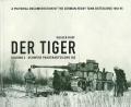 Der Tiger: Volume 2 - Schwere Panzerabteilung 502
